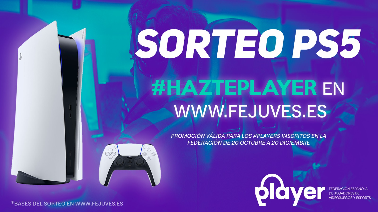 Sorteo PS5 FEJUVES Soy Player